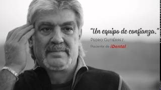 iDental | Opiniones Pacientes - Pedro Gutiérrez