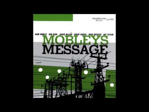 Hank Mobley ‎– Mobley's Message (Full Album)