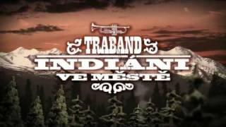 Traband - Indiáni ve městě