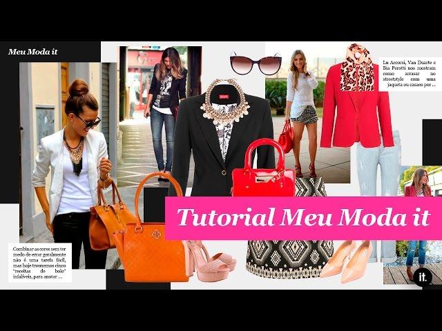 Moda it - Tutorial Meu Moda it - Moda it
