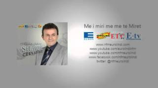 Shaqir Cërvadiku - Ti ke lindë zemra me thy (Eurolindi&ETC)