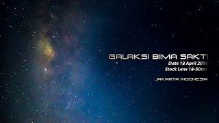 Video Galaksi Bima Sakti di Jakarta foto Timelapse MP3, 3GP, MP4, WEBM, AVI, FLV November 2017