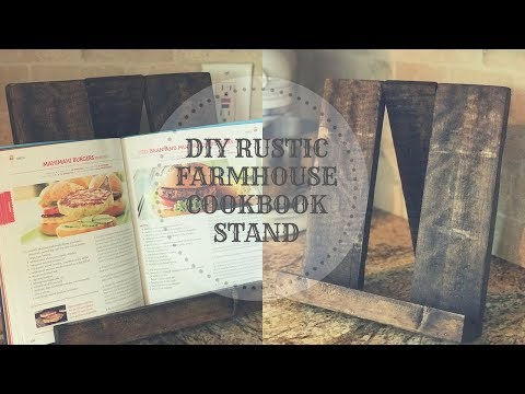 HOW TO MAKE A DIY RUSTIC FARMHOUSE COOKBOOK STAND