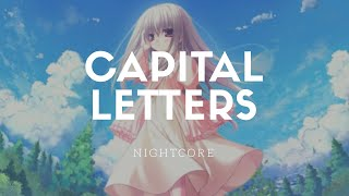 Video Nightcore- Capital Letters [Hailee Steinfeld & BloodPop®] (Audio) MP3, 3GP, MP4, WEBM, AVI, FLV April 2018
