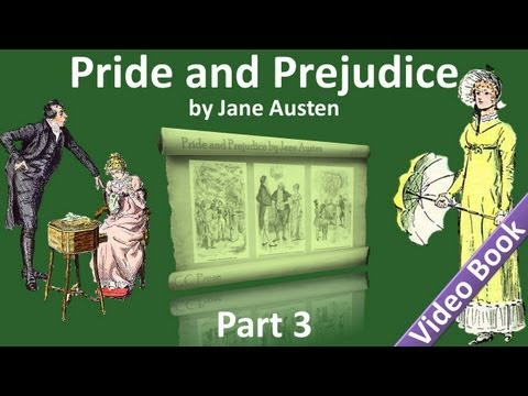 Part 3 - Pride and Prejudice Audiobook by Jane Austen (Chs 26-40)
