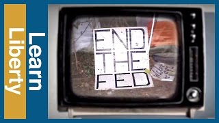 Should We End the Fed? Video Thumbnail