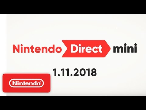 Nintendo Direct Mini 1.11.2018