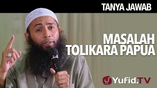 Download Video Tanya jawab: Masalah Tolikala Papua - Ustadz Dr. Syafiq Riza Basalamah, MA. MP3 3GP MP4