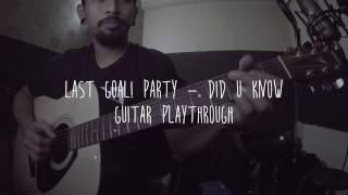 Video LAST GOAL! PARTY - DID YOU KNOW [ACOUSTIC GUITAR PLAYTHROUGH] MP3, 3GP, MP4, WEBM, AVI, FLV Juni 2018