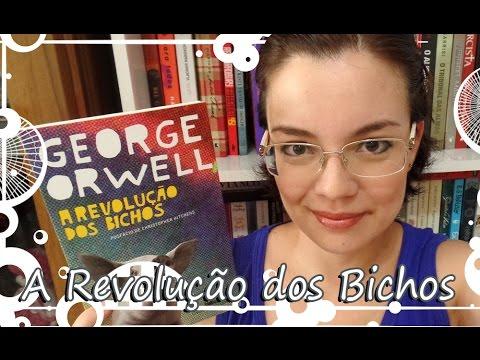 Livro - A Revolução dos Bichos (George Orwell)