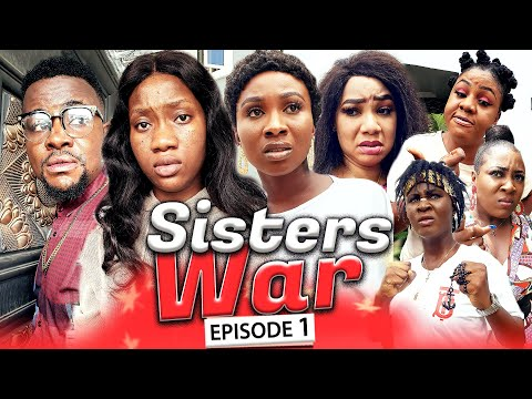 SISTERS WAR EPISODE 1 (New Hit Movie) Chinenye & Sonia 2020 Latest Nigerian Nollywood Movie Full HD