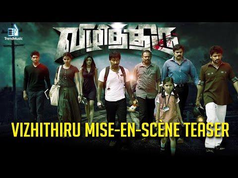 Vizhithiru Movie Teaser Video HD