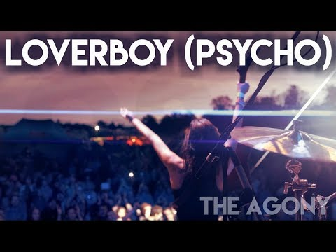 The Agony - The Agony - Loverboy Psycho [OFFICIAL]