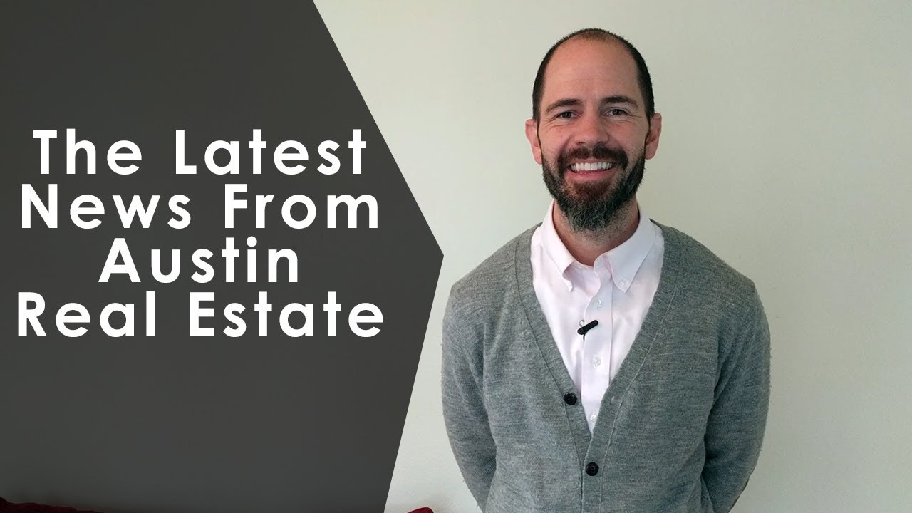 Austin Real Estate Market Update