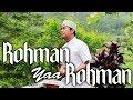 SHOLAWAT MERDU 2019 - Rohman Ya Rohman