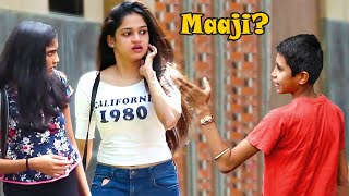 "Video Kid Calling Cute Girls ""Maaji"" Prank 