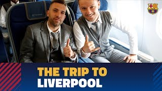Trip to Liverpool ahead of the Champions League game