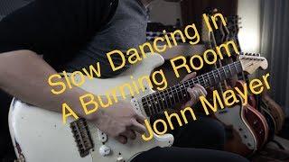 (John Mayer) Slow Dancing In  A Burning Room - Vinai T cover