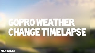 Gopro weather change Timelapse