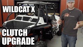 8. Wildcat X 1000 Clutch Upgrade