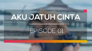 Nonton Aku Jatuh Cinta - Episode 01 Film Subtitle Indonesia Streaming Movie Download