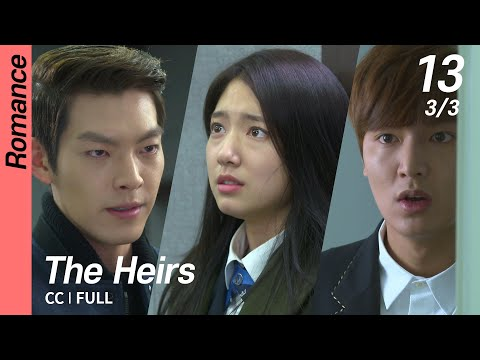 [CC/FULL] The Heirs EP13 (3/3) | 상속자들