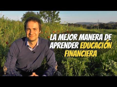 La mejor manera de aprender educación financiera