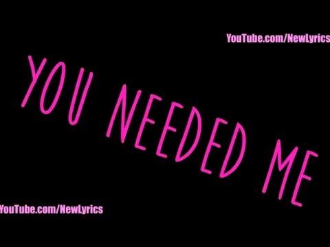Rihanna - Needed Me (Lyrics with Sound)