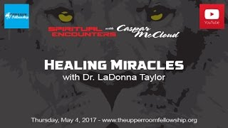 Download Lagu Spiritual Encounters With Caspar McCloud - Healing Miracles with Dr. LaDonna Taylor Mp3