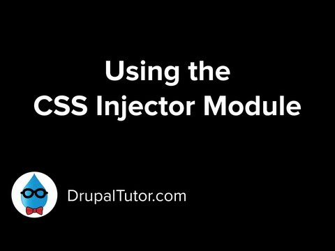 Using the CSS Injector Drupal Module to Change the Design of Your Drupal Site