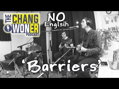 No English Performing 'Barriers' Live
