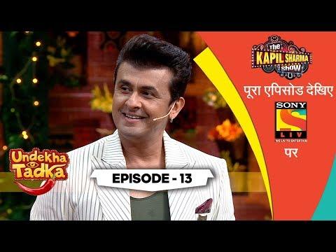 Fun With Sonu Nigam   Undekha Tadka   Ep 13   The Kapil Sharma Show Season 2   SonyLIV   HD