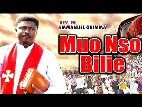 Rev.  Fr.  Ebube Muo Nso  -  Muo Nso Bilie  | WORSHIP SONGS 2020 | GOSPEL SONGS😍