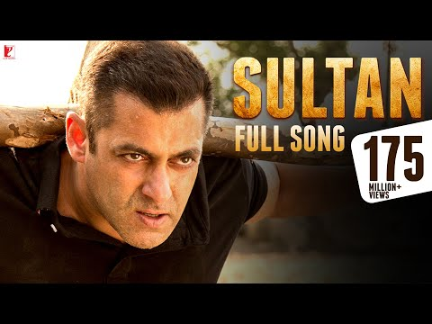 Sultan - Full Title Song | Salman Khan | Anushka Sharma | Sukhwinder Singh | Shadab Faridi (видео)