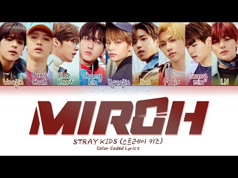 Stray Kids - Miroh (color Coded Lyrics Eng/rom/han/가사)