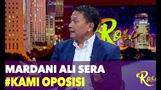 Video Mardani Ali Sera & Tagar #KamiOposisi - ROSI MP3, 3GP, MP4, WEBM, AVI, FLV Juli 2019