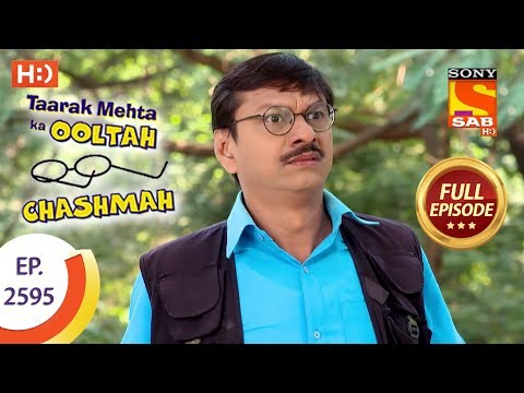 Taarak Mehta Ka Ooltah Chashmah - Ep 2595 - Full Episode - 6th November, 2018