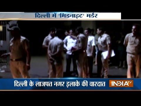 Property dealer stabbed to death at Lajpat Nagar in Delhi