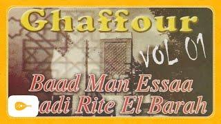 Abonnez-vous à Oriental Music → http://bit.ly/1BBFb1E ⇓ Téléchargez «Ghaffour – Nedroma, vol.