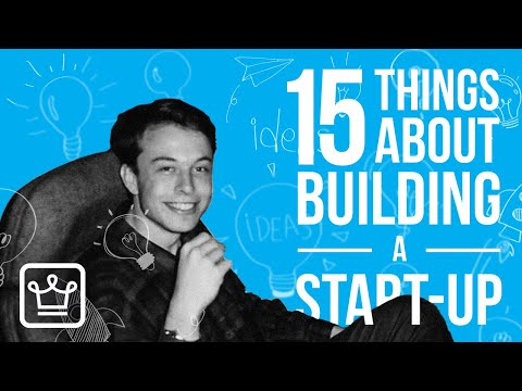 15 Things About Building A START UP