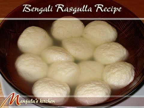 Bengali Rasgulla Recipe by Manjula