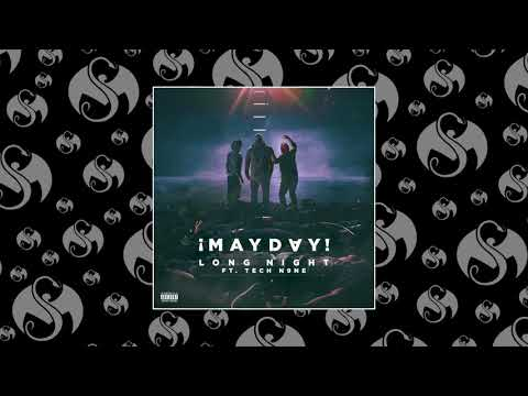 ¡MAYDAY! - Long Night (Feat. Tech N9ne) | OFFICIAL AUDIO
