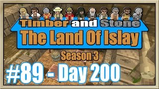 Timber and Stone - [The Land Of Islay - Season 3] - [Part 89] - Day 200