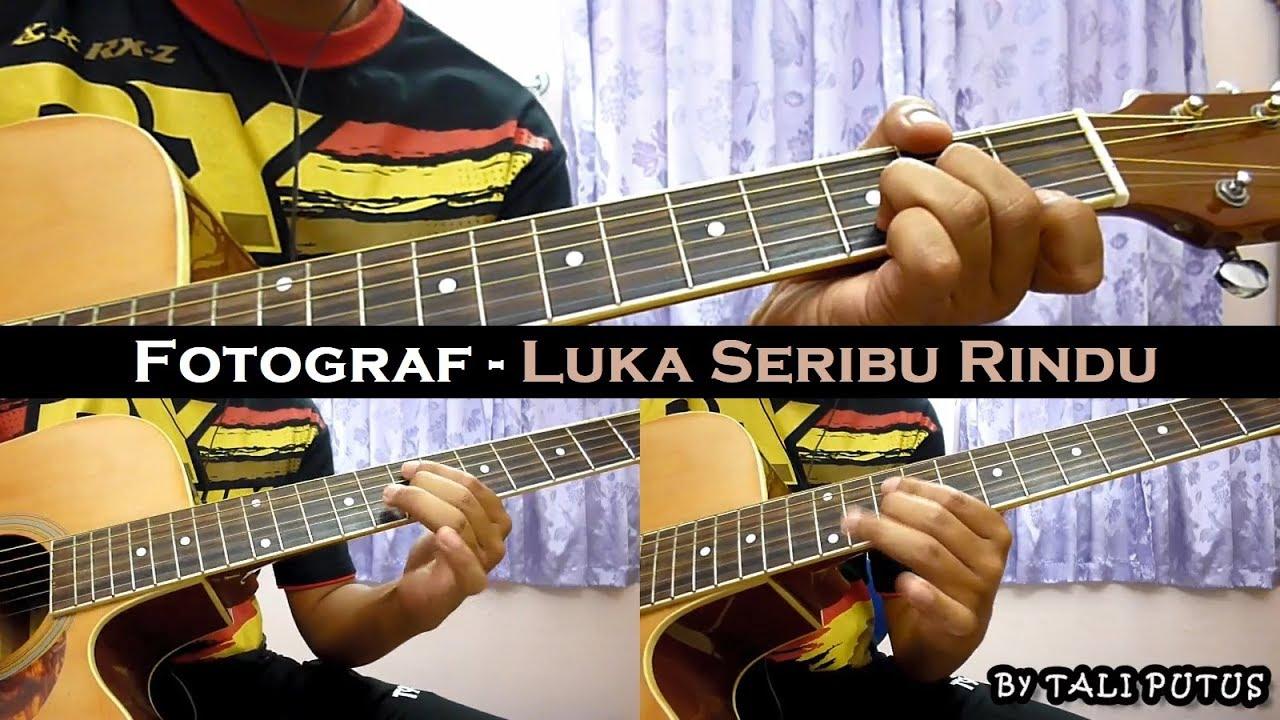 Fotograf – Luka Seribu Rindu (Instrumental/Full Acoustic/Guitar Cover)