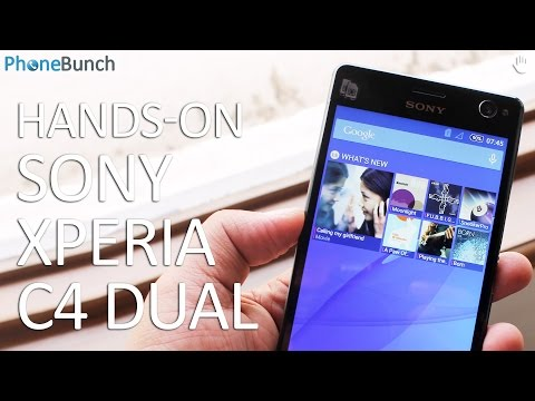 Sony Xperia C4 Dual Hands-on Overview and First Impressions