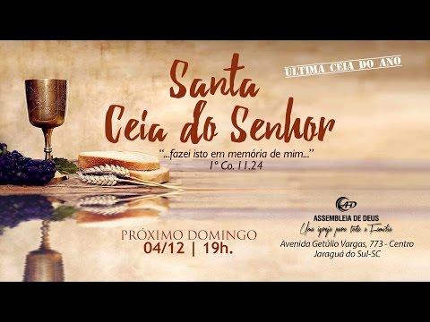 Culto de Santa Ceia - 04/12/2016