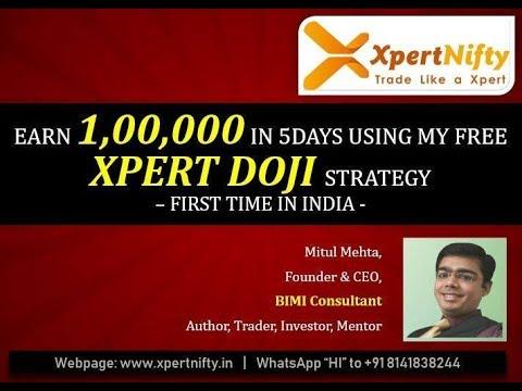 "Want to Earn upto 1,00,000 in 5 days using ""Xpert DOJI""?"