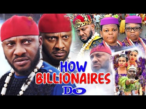 How Billionaires Do Part 15&16 - Yul Edochie & Aki With Pawpaw 2020 New Latest Nollywood Movies.