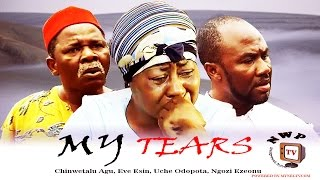My Tears Nigerian Movie (Part 1) - Free Nollywood Film