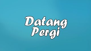Video Remake: Datang Pergi - Sufte Ft. 8 Ball Video Lyric (Ngilaz Beat) MP3, 3GP, MP4, WEBM, AVI, FLV Maret 2019